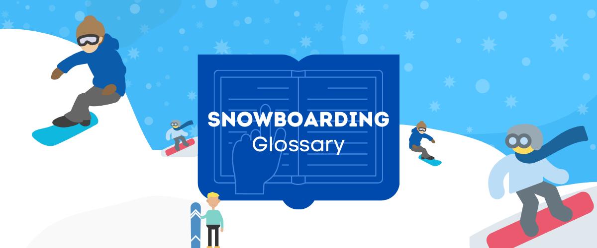 snowboarding glossary